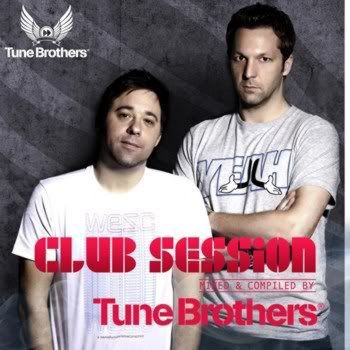 Club Session Mixed and Compiled By Tune Brothers Vol 3 (2011)