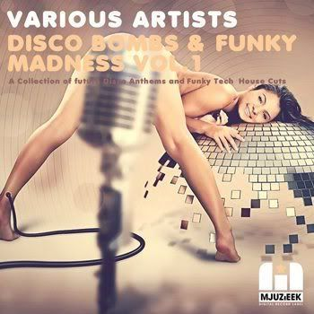 Disco Bombs & Funky Madness Vol 1 (2012)