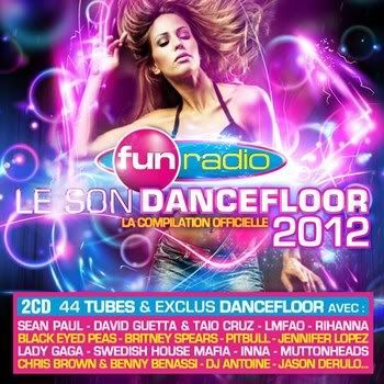 Fun Radio: Le Son Dancefloor 2012 [2CD] (2011)
