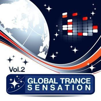 Global Trance Sensation Vol 2 (The Best in Electronic Club Music) (2011)
