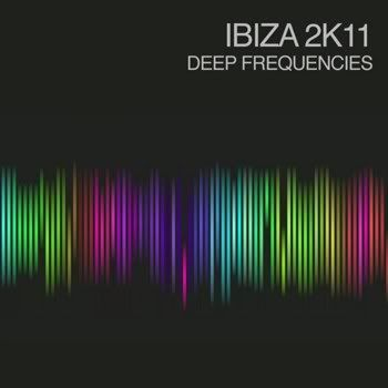 Ibiza 2K11 - Deep Frequencies (2011)