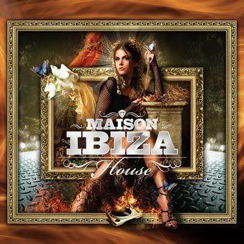 La Maison De Ibiza: House (2012)