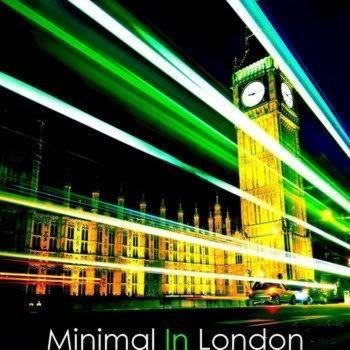 Minimal In London
