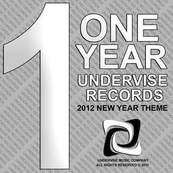 One Year Undervise Records: 2012 New Year Theme (2011)