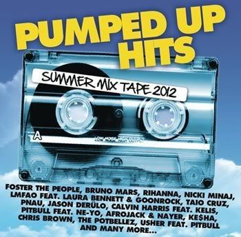Pumped Up Hits Summer Mix Tape 2012 [2CD] (2012)