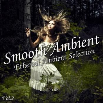 Smooth Ambient Vol 2