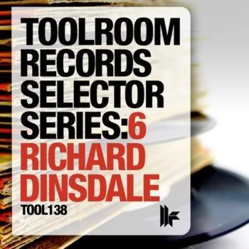 Toolroom Records Selector Series: 6 Richard Dinsdale