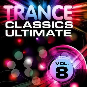 Trance Classics Ultimate Vol 8 (Back To The Future Best Of Club Anthems) (2011)
