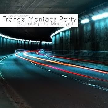 Trance Maniacs Party: Searching the Moonlight (Special Edition) (2011)
