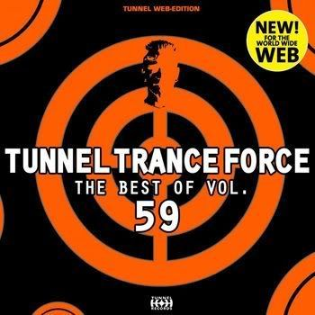 Tunnel Trance Force The Best Of Vol 59 (2012)
