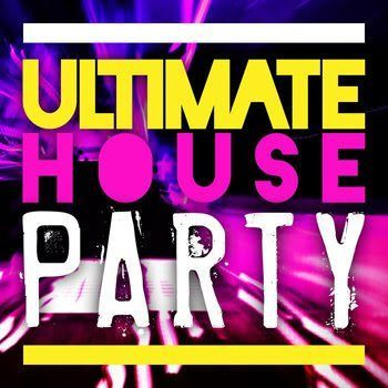 Ultimate House Party (2012)