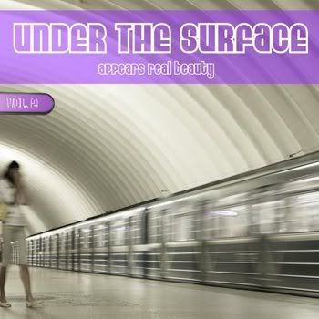 Under The Surface Appears Real Beauty Vol 2 (2011)