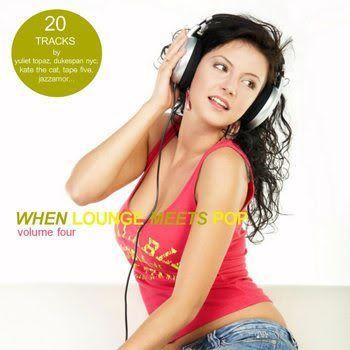 When Lounge Meets Pop Vol 4 (2010)