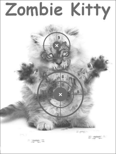 [Image: zombie-kitty-target-bw.jpg]