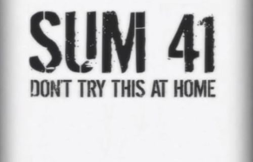Sum 41: Don't Try This at Home FULL movie