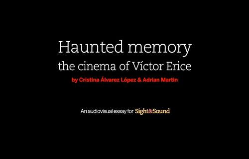 Haunted Memory: The Cinema of Víctor Erice FULL movie