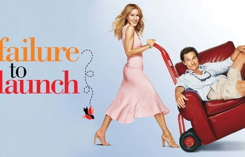 Failure to Launch FULL movie