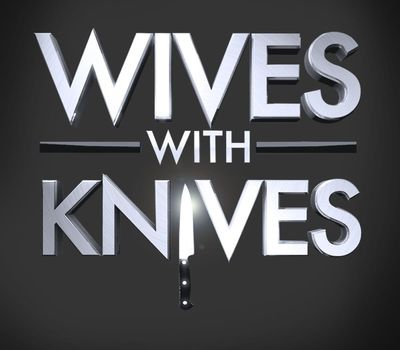 Wives with Knives online