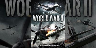Flight World War II en streaming