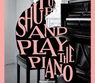 Shut Up and Play the Piano online