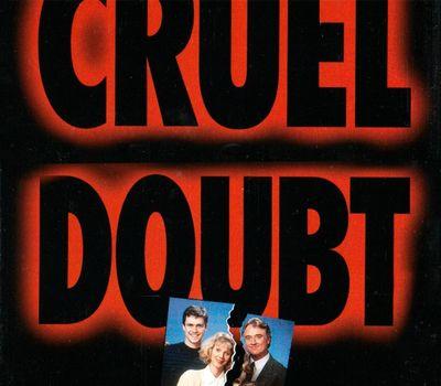Cruel Doubt online