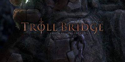 Troll Bridge STREAMING