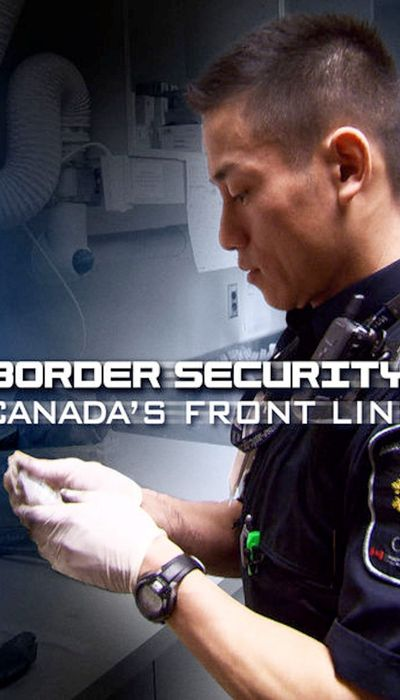 Border Security: Canada's Front Line movie