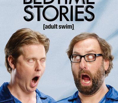 Tim and Eric's Bedtime Stories online