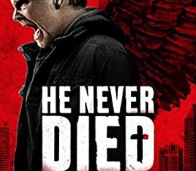 He Never Died online