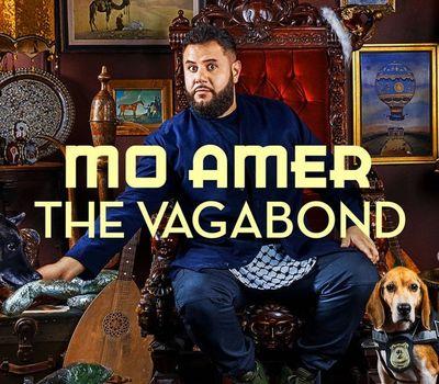Mo Amer: The Vagabond online