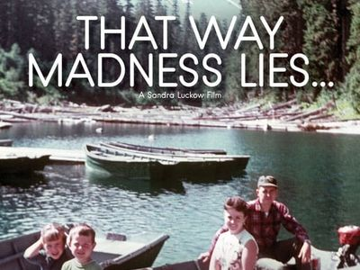 watch That Way Madness Lies... streaming