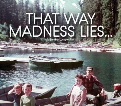 That Way Madness Lies... online