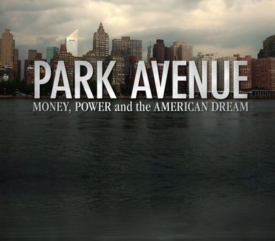Park Avenue: Money, Power & The American Dream online