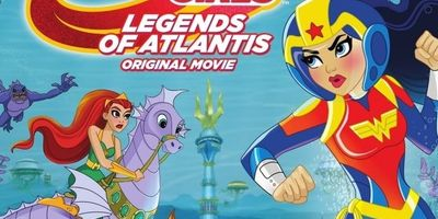 DC Super Hero Girls: Legends of Atlantis STREAMING