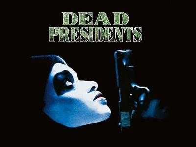 watch Dead Presidents streaming