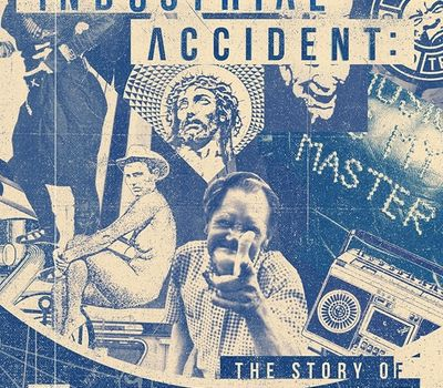 Industrial Accident: The Story of Wax Trax! Records online