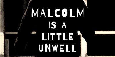 Malcolm Is a Little Unwell en streaming