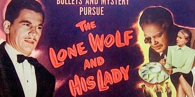 The Lone Wolf And His Lady en streaming
