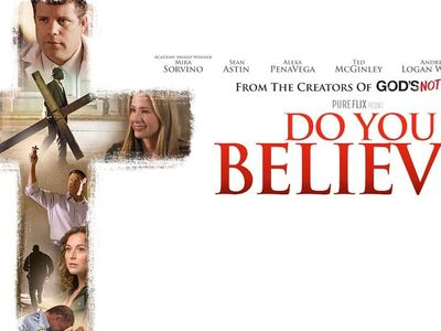 watch Do You Believe? streaming