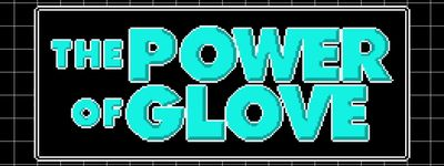 The Power of Glove online