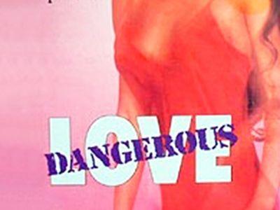 watch Dangerous Love streaming