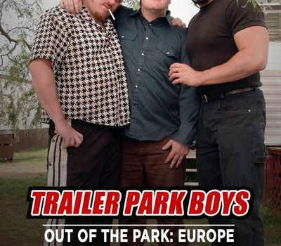 Trailer Park Boys: Out of the Park: Europe online