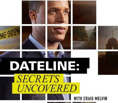 Dateline: Secrets Uncovered online
