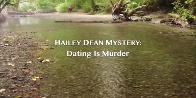 Hailey Dean Mystery: Dating Is Murder en streaming