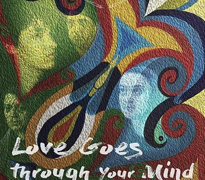 Love Goes Through Your Mind online