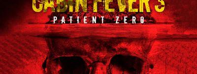 Cabin Fever : Patient Zero online