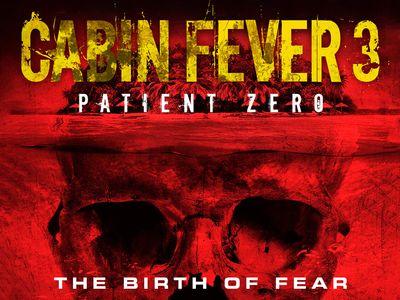 watch Cabin Fever: Patient Zero streaming