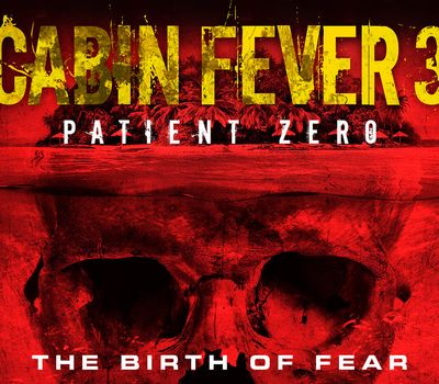 Cabin Fever: Patient Zero online