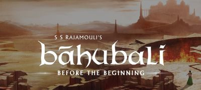 Baahubali: Before the Beginning