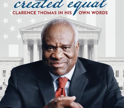 Created Equal: Clarence Thomas in His Own Words online